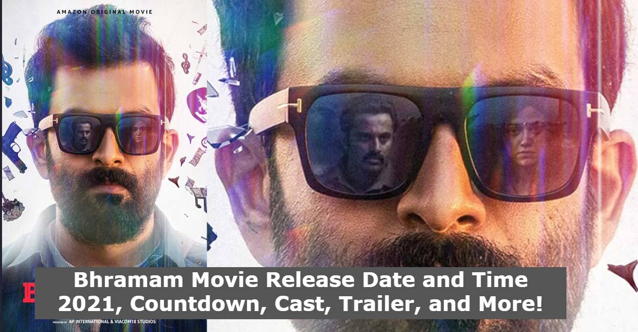 Bhramam Movie Release Date and Time 2021, Countdown, Cast, Trailer, and More!