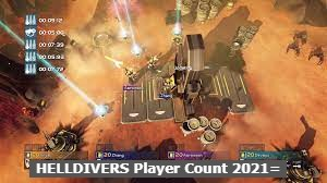 HELLDIVERS Player Count 2021 How many People are Playing HELLDIVERS?