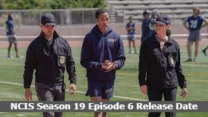 NCIS Season 19 Episode 6 Release Date and Time, Countdown, When Is It Coming Out?