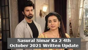 Sasural Simar Ka 2 4th October 2021 Written Update, Sasural Simar Ka 2 Upcoming Twists