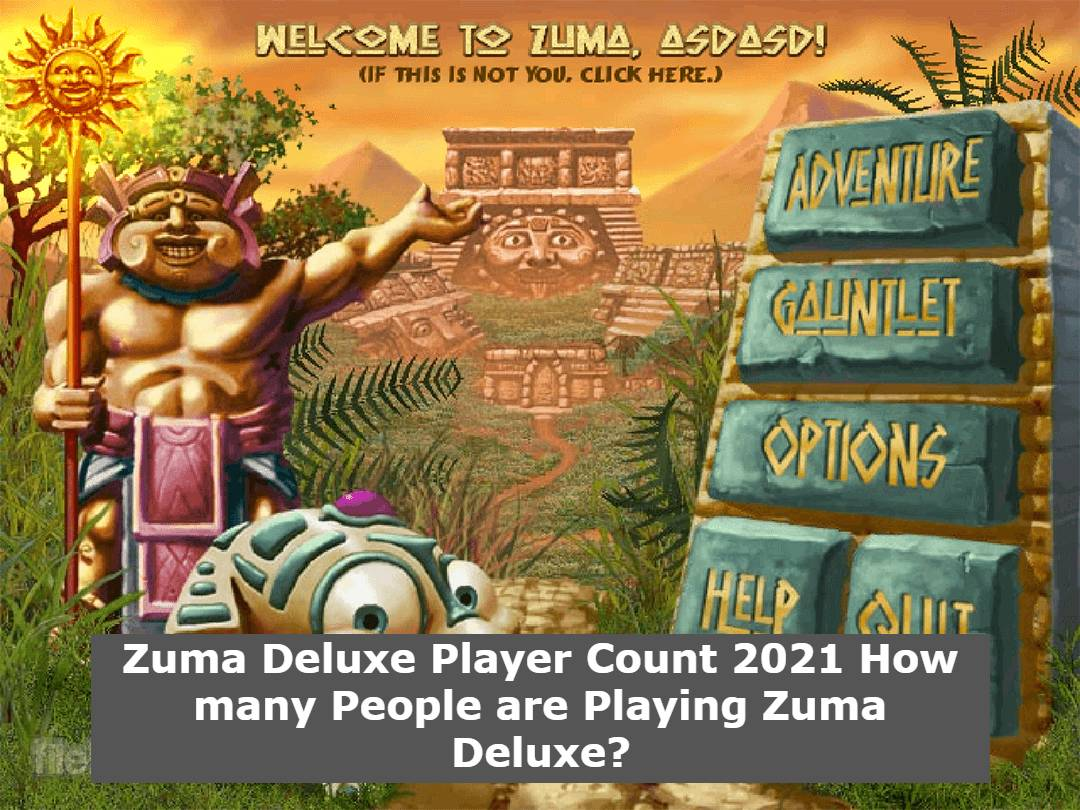 Zuma Deluxe Player Count 2021 How many People are Playing Zuma Deluxe?